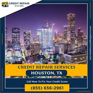 Instant Fix bad Credit Score in Houston, TX