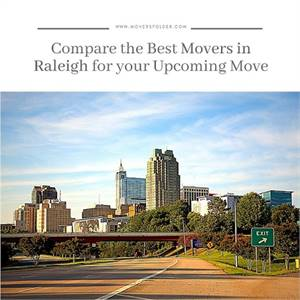 Compare the Best Movers in Raleigh for your Upcoming Move