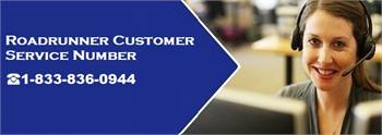 Roadrunner Customer Service 1-833-836-0944   Support Number
