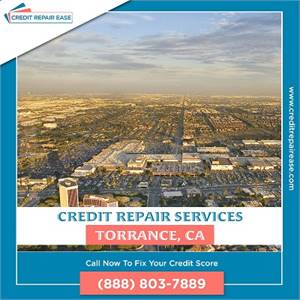 Need to Fix your Credit in Torrance? We can do it for You!
