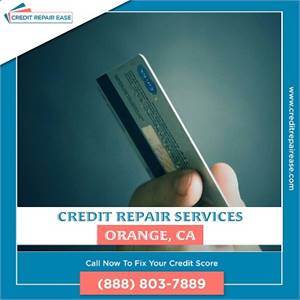Need to Fix your Credit in Orange? We can do it for You!