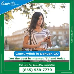 CenturyLink Internet and Television in Denver, CO