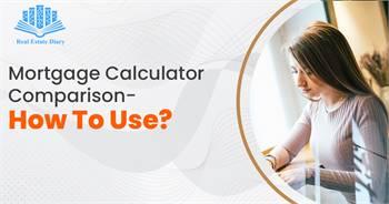 Mortgage Calculator Comparison