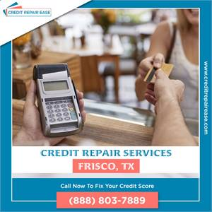 Get Certified Credit Repair Services in Frisco, TX