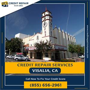 Fix your financial Future with Credit Repair Services in Visalia