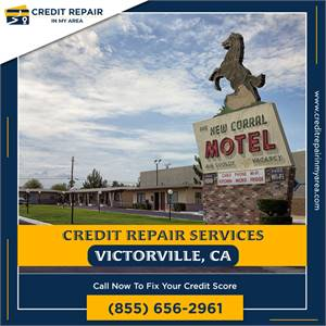 Start Improving Your Credit Score Today in Victorville, CA