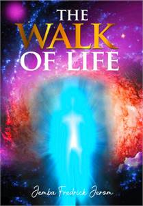 THE WALK OF LIFE