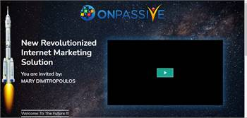 ONPASSIVE! World's most Powerful and lucrative marketing automation