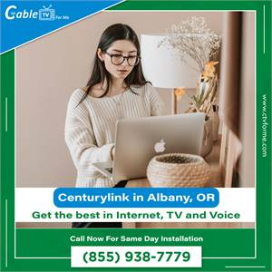 CenturyLink Internet and Television in Albany, OR