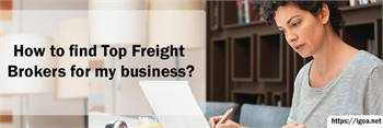 Top Freight Brokers for My Business