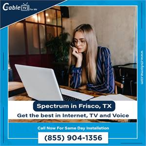 Best Spectrum Cable, Phone and Internet Deals in Frisco, TX