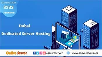 Get Safe & Secure Dubai Dedicated Server Hosting From Onlive Server