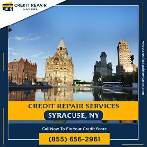 Get 100% Loan Approval with credit repair services in Syracuse