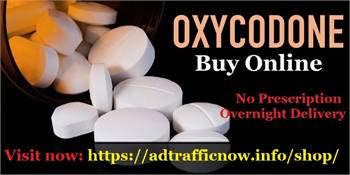 Get Prescribed Oxycodone online same day delivery, Adtrafficnow