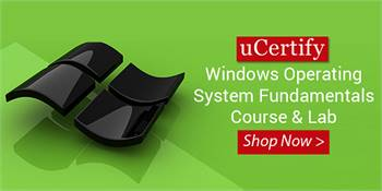 uCertify Windows Operating System Fundamentals