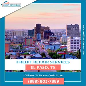 Raise My Credit Score in El Paso - (888) 803-7889
