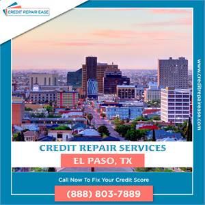 Raise My Credit Score in El Paso - (888) 803-7889