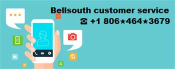 Bellsouth Customer Service Number ☎ +1 806★464★3679