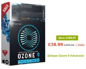 Get £460.01 Discount at  iZotope Ozone 9 Advanced