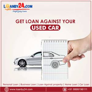 """Get Loan Against Your """"Used Car"""" through Loanby24"""