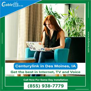 CenturyLink tv, internet & phone deals in Des Moines, IA