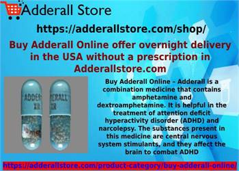 Buy Adderall Online offer overnight delivery in the USA without a prescription in Adderallstore.com