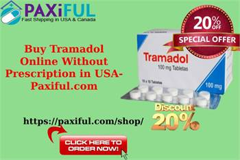 Buy Tramadol Online Without Prescription in USA- Paxiful.com