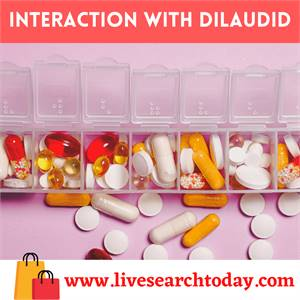 Interactions With Dilaudid   Buy Dilaudid Online