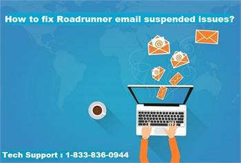 How to fix Roadrunner email suspended issues?