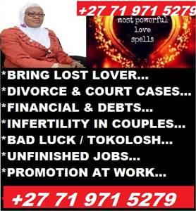 LOVE SPELLs & TRADITIONAL HEALER +27 71 971 5279