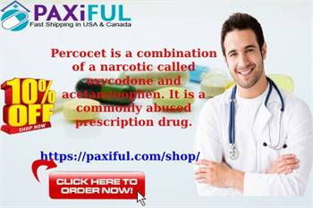 Buy Percocet Online Without Prescription - Paxiful.com