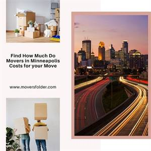 Find How Much Do Movers in Minneapolis Costs for your Move