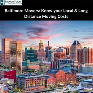 Baltimore Movers: Know your Local & Long Distance Moving Costs