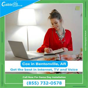 Looking For Cox Internet Service Providers in Bentonville, AR?