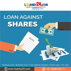"""""""Loanby24"""" offers """"Loan Against Shares""""."""