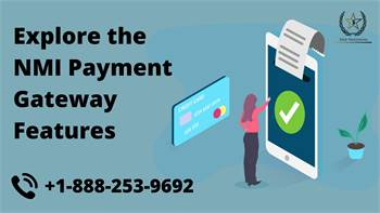Explore the NMI Payment Gateway Features