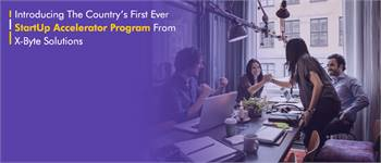 Country's First Ever Startup Tech Accelerator Program in USA/UAE/CANADA   X-Byte Enterprise Solution