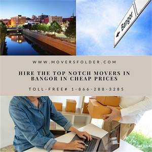Hire the Top Notch Movers in Bangor in Cheap Prices