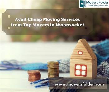 Avail Cheap Moving Services from Top Movers in Woonsocket