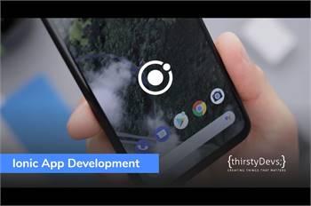 Ionic Mobile App Development Service Provider Company   thirstyDevs Infotech