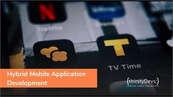 Hybrid Mobile App Development Service Provider Company | thirstyDevs Infotech
