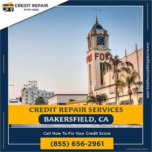 The Best Credit Repair Service in Your Area Bakersfield, CA
