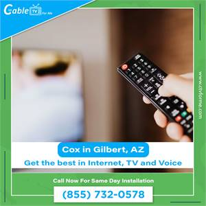 Get the Best Cable Internet in your area in Gilbert, AZ