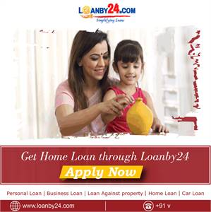 "Get ""Home Loan"" through Loanby24"