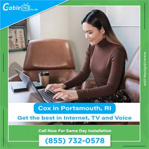 Cox is the best Internet Provider in Portsmouth, RI