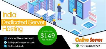 Buy the Best India Dedicated Server Hosting by Onlive Server