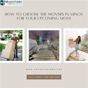 How to Choose the Movers in Minot for your Upcoming Move