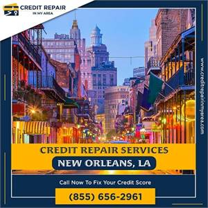 Credit Repair is the Best Solution for People with Bad Credit Scores in New Orleans, LA