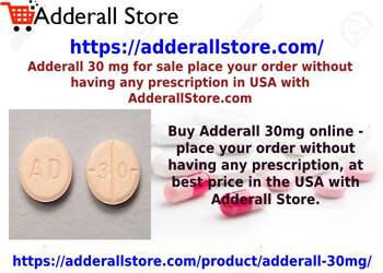 Adderall 30 mg for sale place your order without having any prescription in USA with AdderallStore