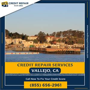 Fix your credit score in Vallejo